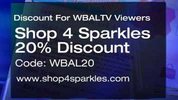 Shop 4 Sparkles is offering a generous 20-percent discount at its website for WBAL-TV 11 News viewers. The coupon code for use on shop4sparkles.com is WBAL20.