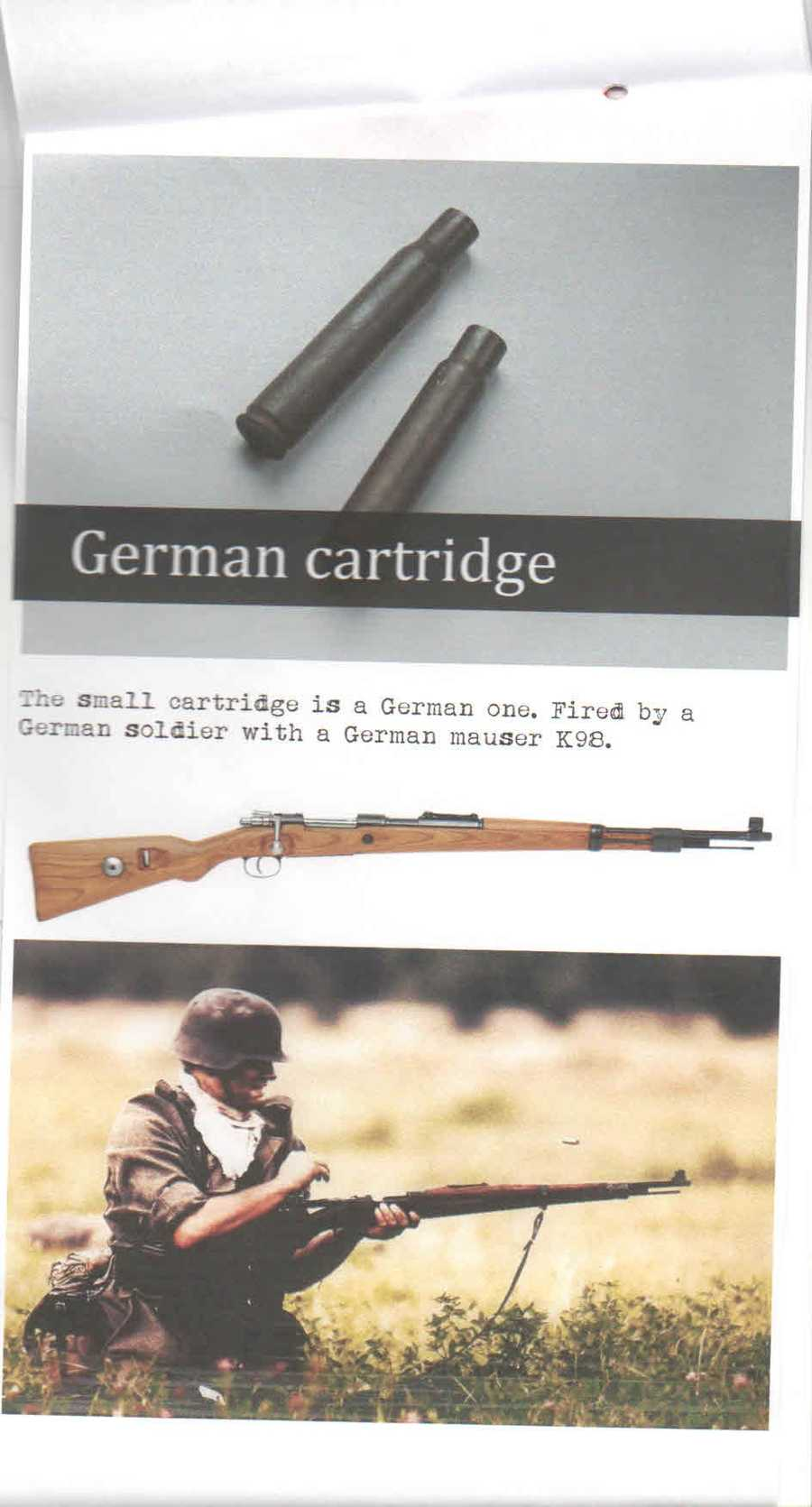 These small cartridges were used by a German soldier with a German mauser K98.