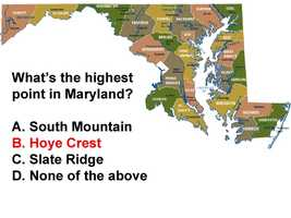 Hoye Crest on Backbone Mountain in Garrett County is 3,360 feet above sea level. The lowest point in Maryland is Bloody Point Hole, a natural depression at the bottom of the Chesapeake Bay, 174 feet below sea level.