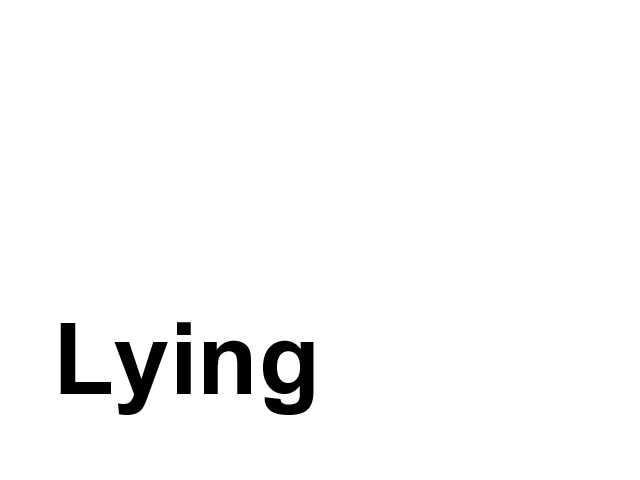 7.Lying