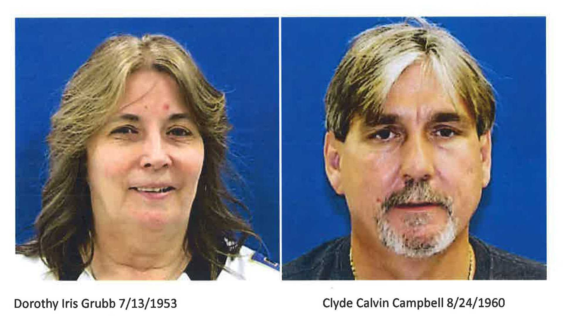 Dorothy Grubb and boyfriend Clyde Campbell. Police say they arrested Campbell on Monday, but they're still looking for Grubb.