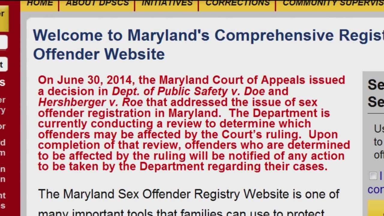 The list of sex offenders on Maryland's sex offender registry is shrinking because of a Maryland Court of Appeals ruling in June that said the names of offenders who committed crimes before 1995, when the registry was created, have to be removed.