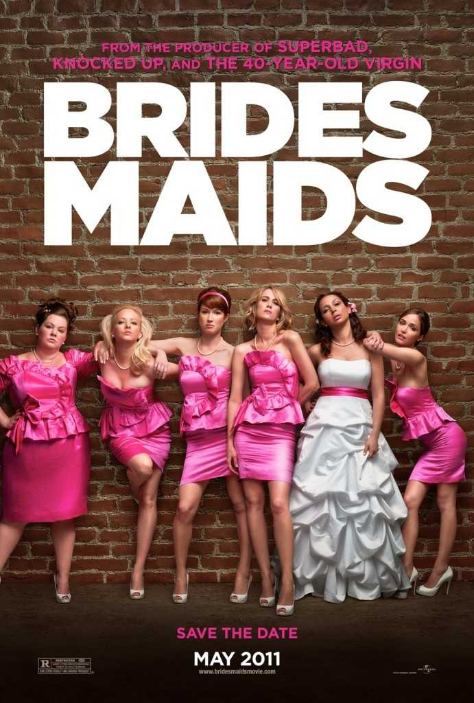 """... Bridesmaids. """"Anything with physical comedy kills me!"""""""