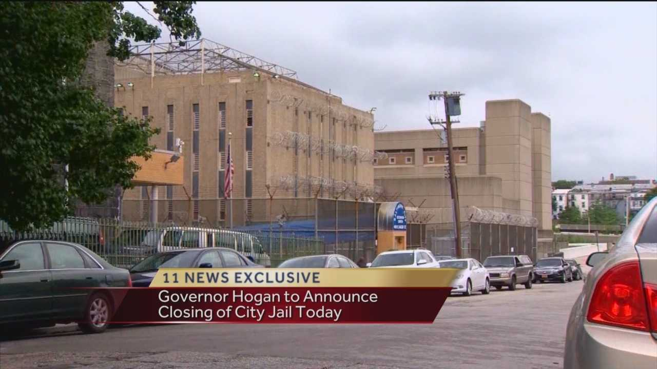 Gov. Larry Hogan will announce Thursday afternoon that the beleaguered Baltimore City Jail Male Detention Center will close this summer for good, WBAL-TV 11 News has learned.
