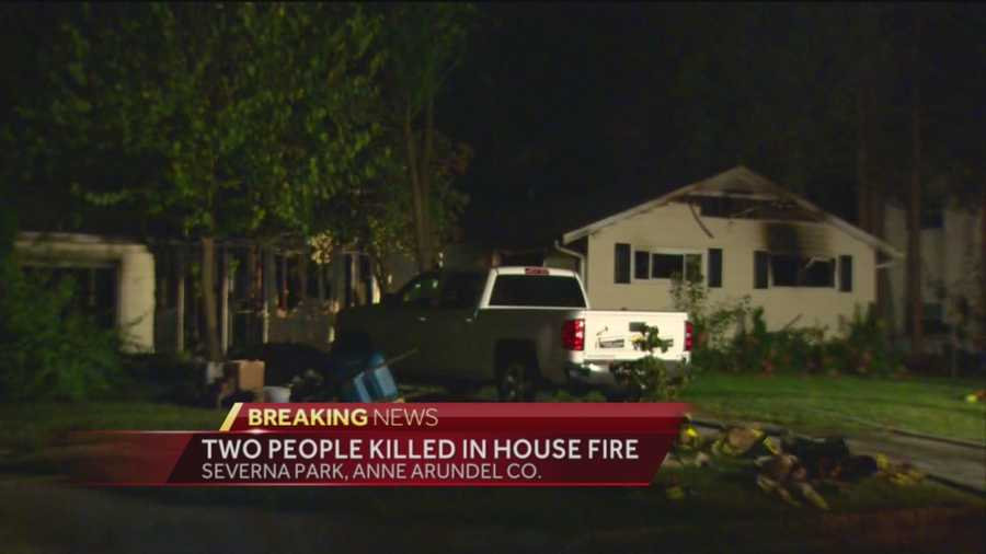 Two people are confirmed dead in a house fire early Monday in Severna Park. The deaths are the 11th and 12th fire fatalities in Anne Arundel County this year and the third where multiple people have died.
