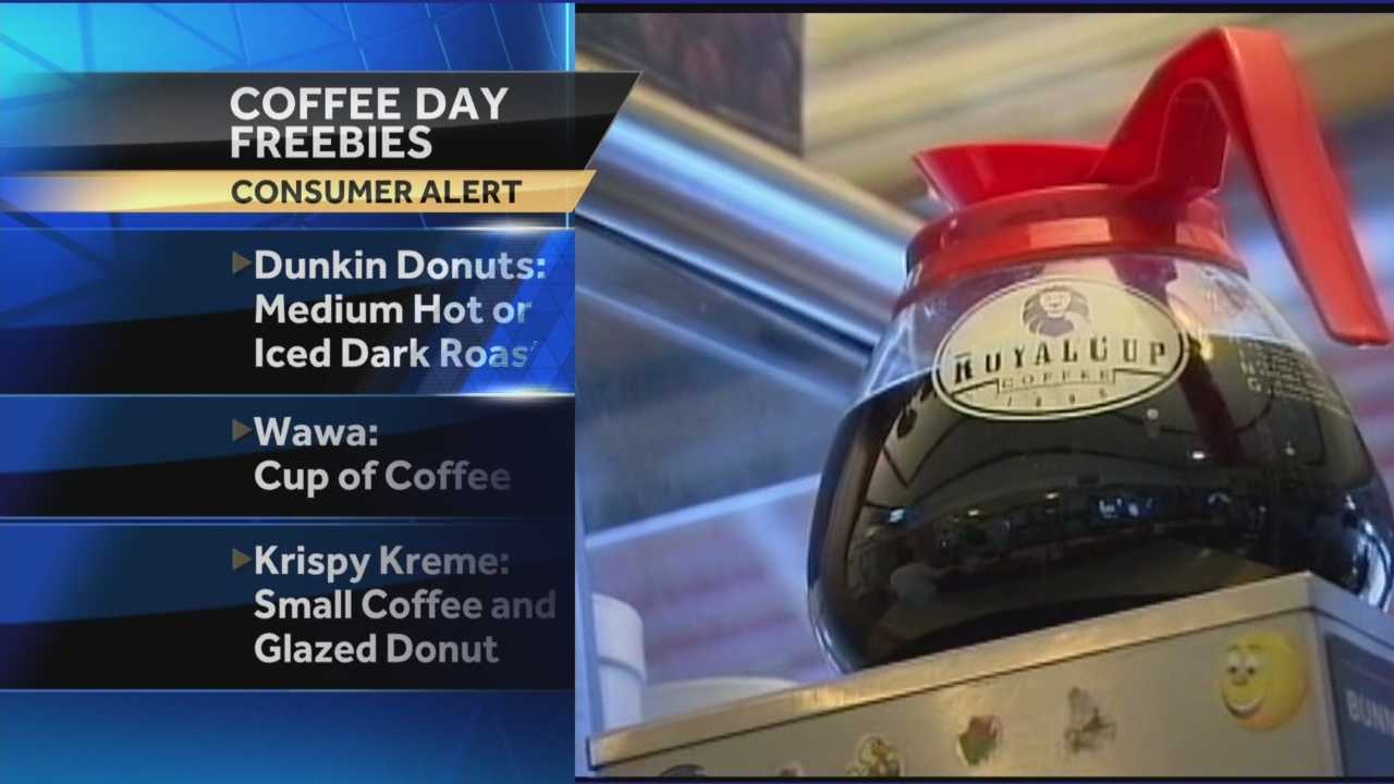 Today is National Coffee Day. Dunkin Donuts, Wawa, Krispy Kreme and Whole Foods are just a few of the places that are offering free or reduced-priced coffee today.