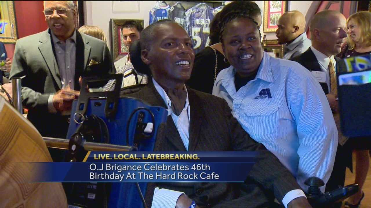 Former Raven and advocate O.J. Brigance celebrated his 46th birthday at the Inner Harbor's Hard Rock Café. Brigance has very publically battled ALS, also known as Lou Gehrig's disease, since he was diagnosed in 2007.