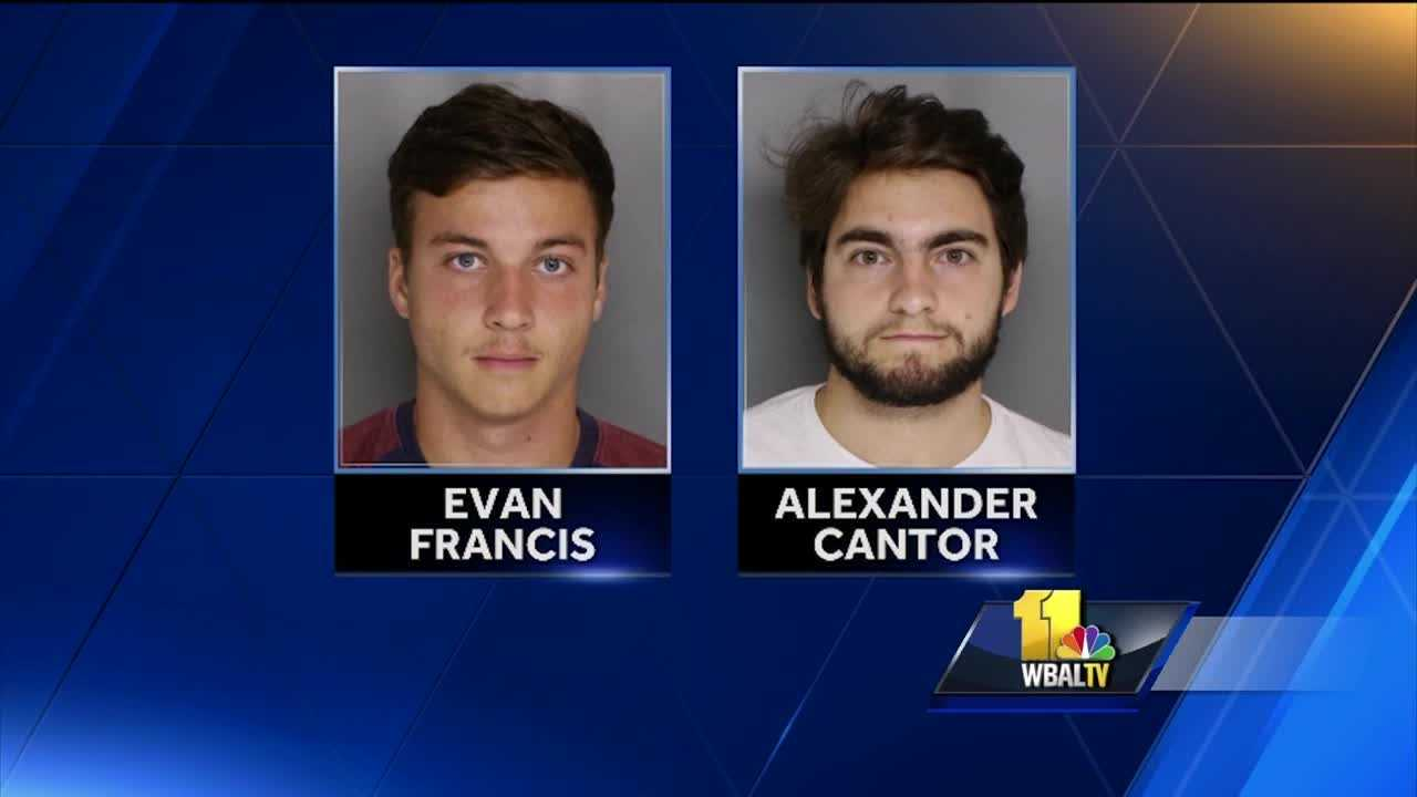 Baltimore County police have charged two men in connection with an incident in March that seriously injured a Towson University student. Evan Palmer Francis, 21, of Olney, and Alexander James Cantor, 21, of Bel Air, have been charged with hazing and reckless endangerment. Francis was released on $35,000 bail, and Cantor was released on $50,000 bail. Trials are set for both men on Sept. 19.