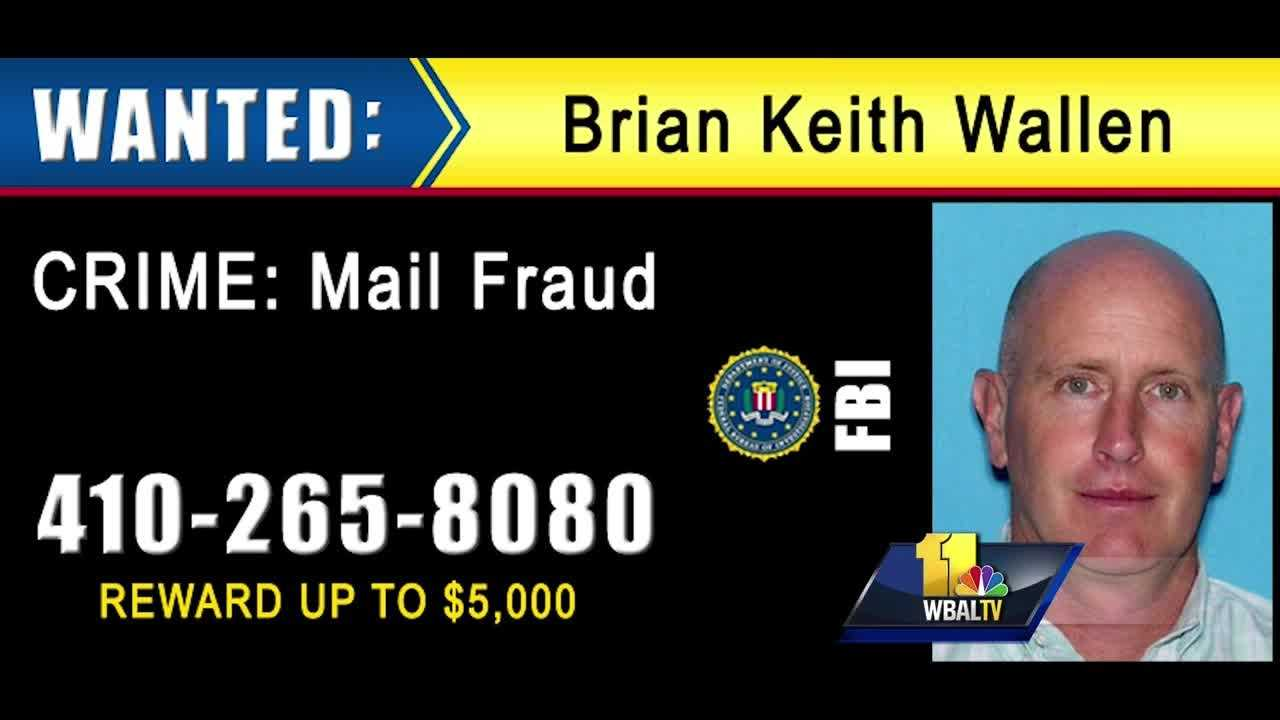 FBI officials are looking for a Lutherville man who they said defrauded businesses out of tens of millions of dollars in an elaborate mail fraud scheme. Investigators rolled out billboards with the face of the suspect, Brian Keith Wallen, on I-95 on Wednesday.