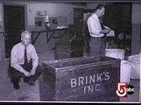 The Brinks Job in January 1950 stunned the world when gunmen wearing Halloween masks entered the Brinks Bldg. on Prince Street in the North End and robbed the company of $1.2 million in cash and $1.6 million in checks and securities.