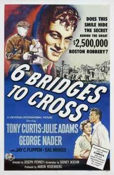 Several movies have been made based on The Great Brinks Robbery, including Six Bridges to Cross in 1955.
