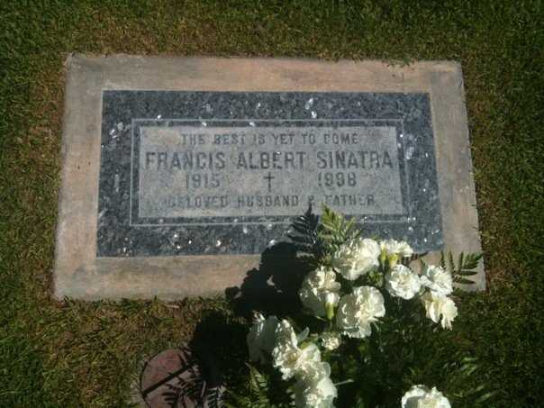 Legend has it that Frank Sinatra was buried in 1998 with a flask of Jack Daniel's whiskey, a roll of ten dimes, a Zippo lighter and a pack of Camel cigarettes.