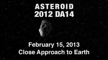 Small near-Earth asteroid 2012 DA14 will pass very close to planet earth on Friday, February 15. It is the closest approach an asteroid has made in recorded history.
