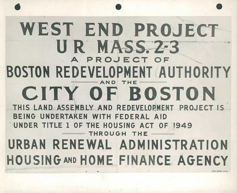 The redevelopment of Boston's West End was announced in April 1953.