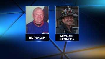 Lt. Edward J. Walsh was a 43-year-old father of three who had almost a decade of experience, and firefighter Michael R. Kennedy was a 33-year-old Marine Corps combat veteran who had been a firefighter for more than six years.