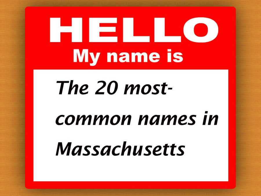 The most-common FULL names in Massachusetts.
