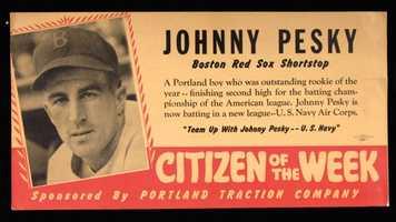 "Johnny Pesky ""Citizen of The Week"" broadside c.1941."