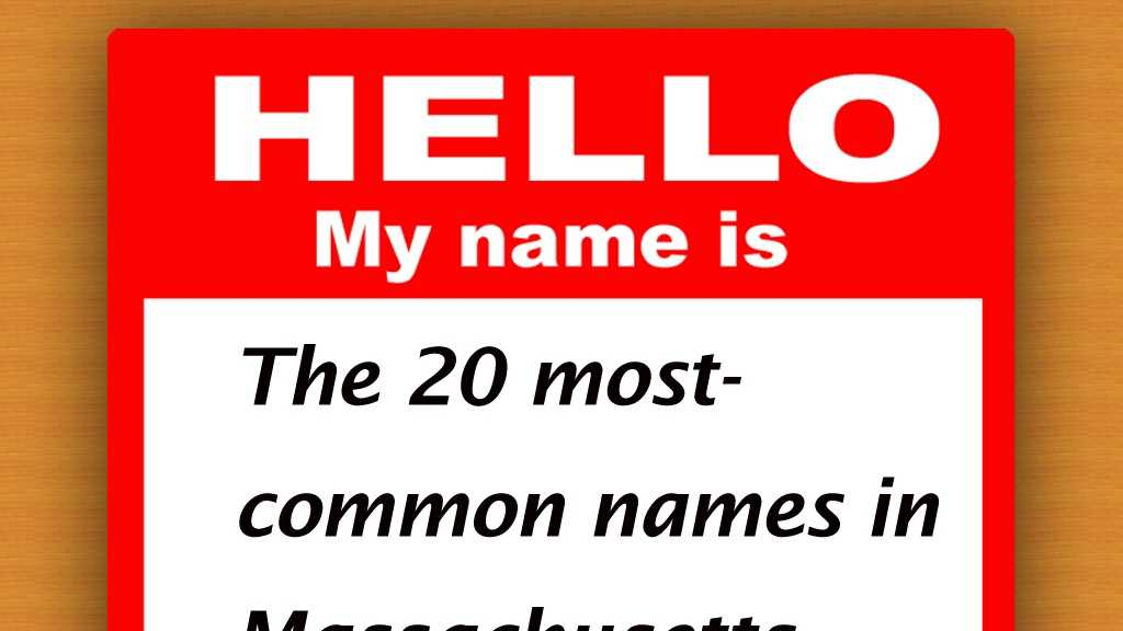 The most-common first names in Massachusetts