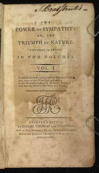 1789: William Hill Brown's, The Power of Sympathy, was published in Worcester and is considered the first American novel.