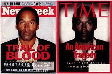 """On June 27, 1994, Time published a cover story """"An American Tragedy"""" with a mugshot of O. J. Simpson on the cover. The Time photo was darker than the original, as shown on a Newsweek cover released at the same time. Time admitted it had employed photo manipulation to darken the photo and seemingly make Simpson appear more menacing. The publication of the cover photo drew widespread accusation of racism by Time, which later apologized."""