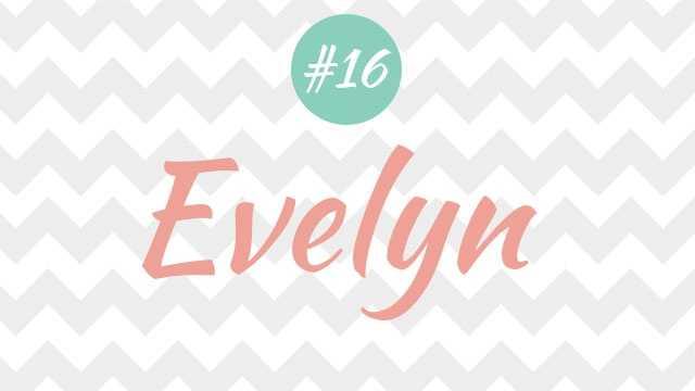 16 - Evelyn