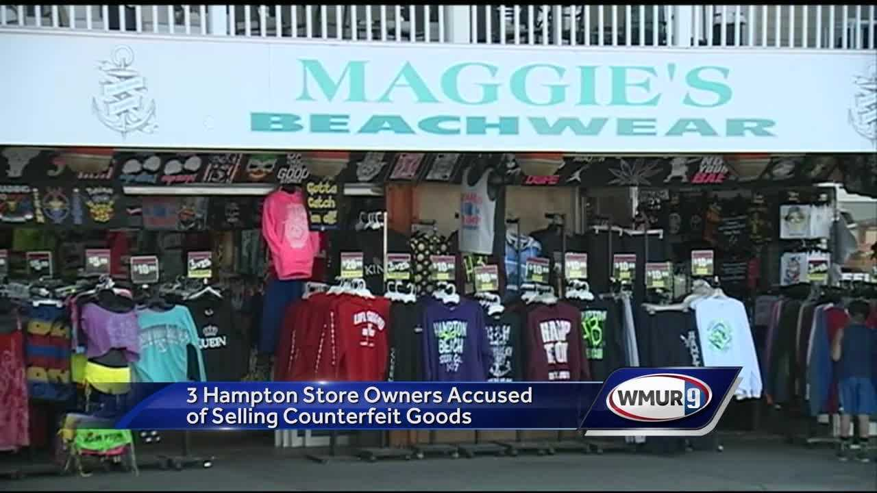 Three store owners are accused of selling hundreds of illegal clothing items at their stores along the Hampton Beach strip.