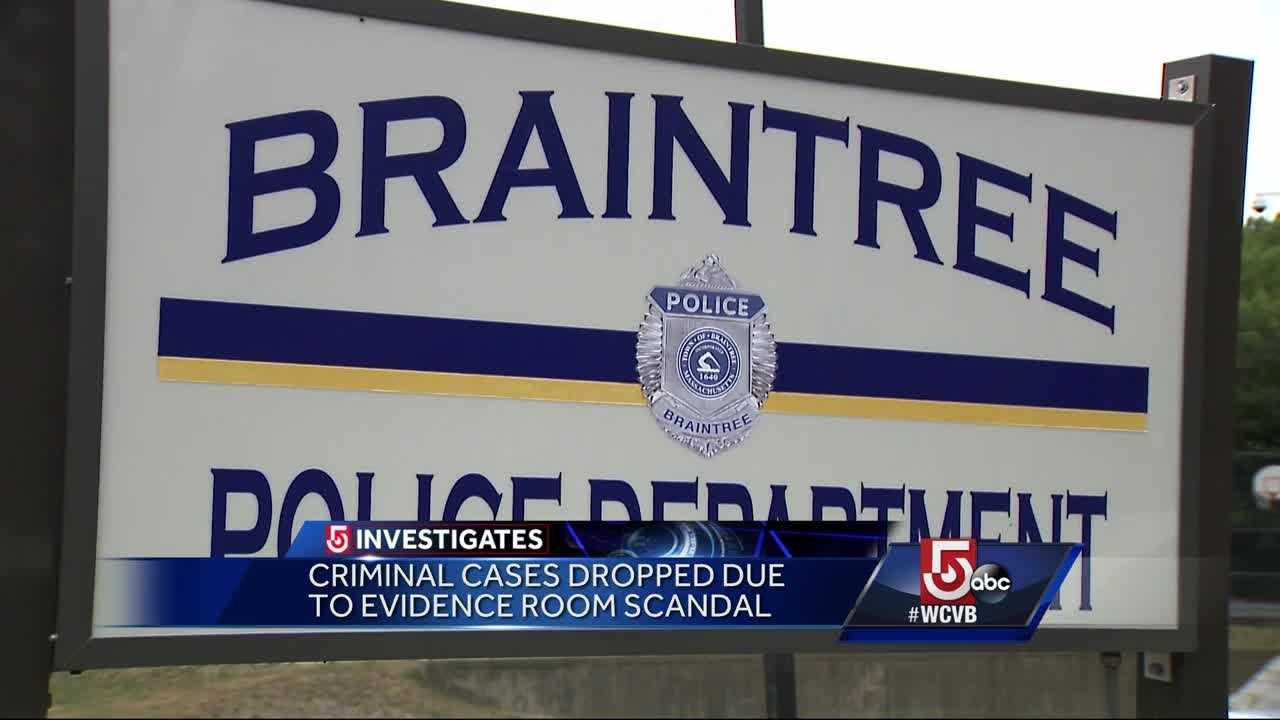 5 Investigates reports defendants are off the hook due to an evidence room scandal at the Braintree Police Department.