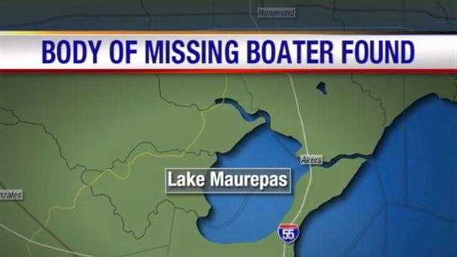The body of a boater missing since Saturday has been found.