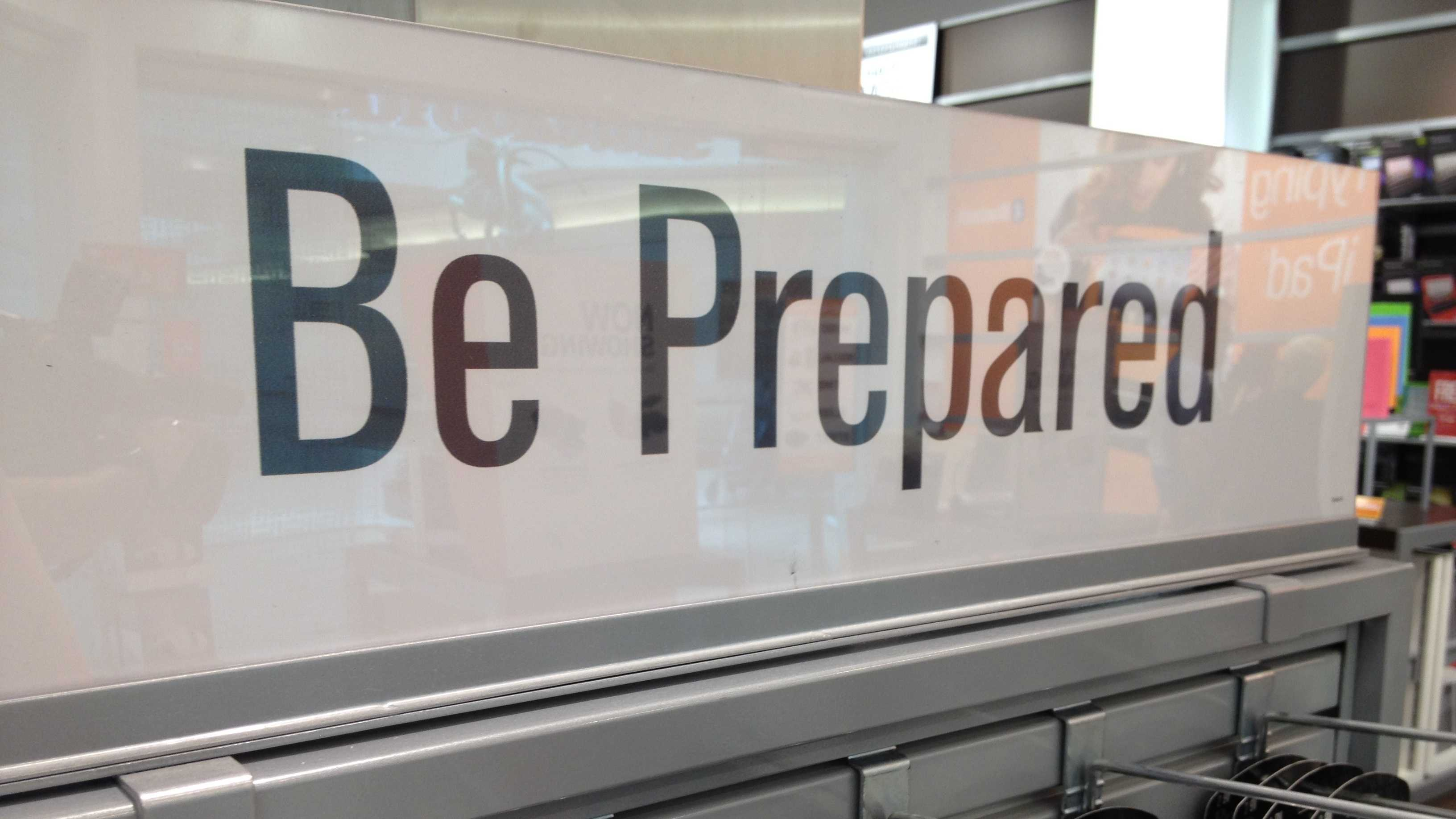 "This display at Brookstone inside The Gardens Mall reminds shoppers to ""be prepared."""