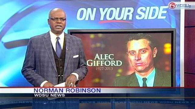 WDSU anchor Norman Robinson remembers the life and career of Alex Gifford.