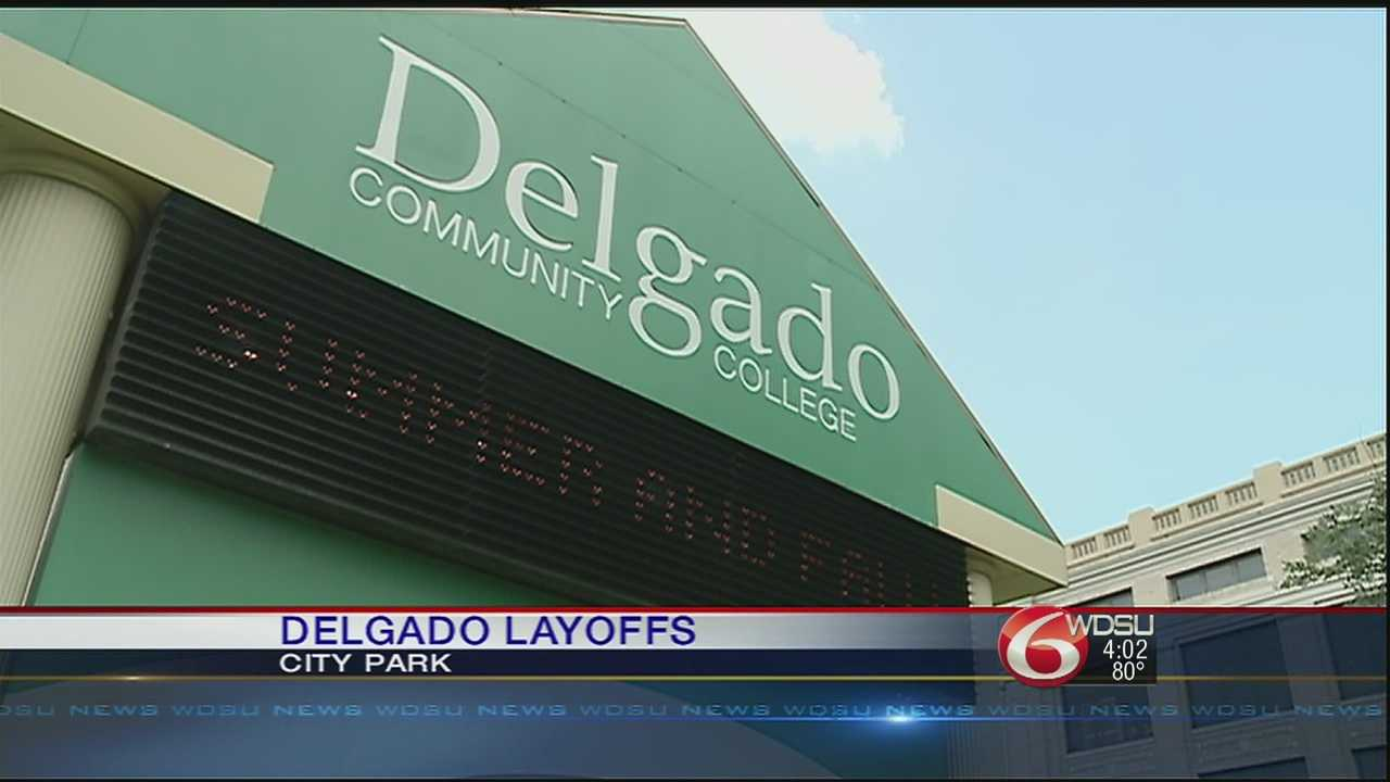 Delgado announces it will lay off 115 more employees and cut 15 academic programs