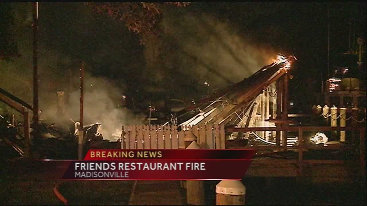Friends Restaurant in Madisonville caught fire late Sunday night