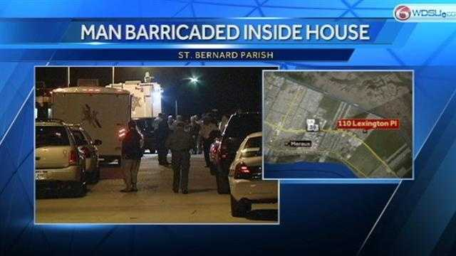 A St. Bernard man barricaded himself in his home after police say he threatened his wife.