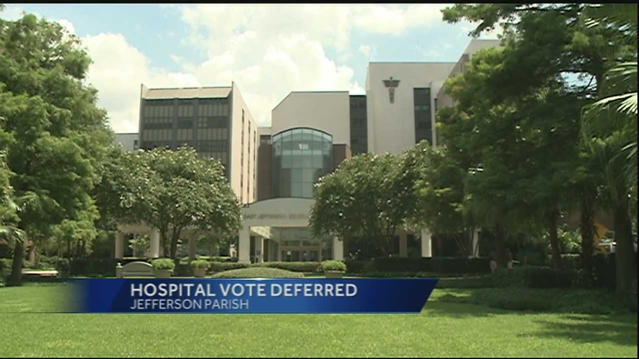 Jefferson Parish Council defers hospital lease vote