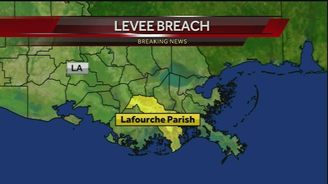 A state of emergency was declared for Lafourche Parish in response to a levee breach.