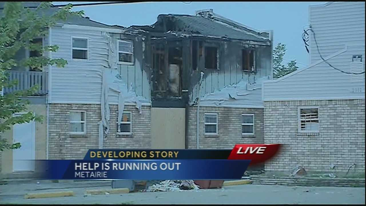 The families that were displaced in the deadly fire that killed three in Metairie may be homeless again.