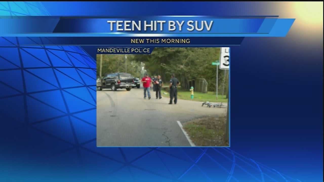 Mandeville police say the driver of an SUV that hit a teen had the right of way during the accident.