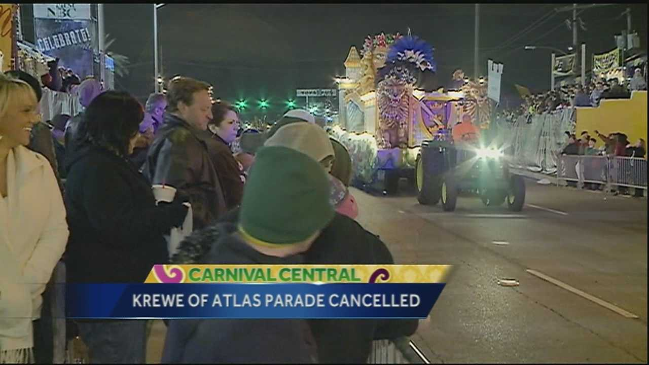 The Krewe of Atlas in Jefferson Parish canceled its parade for the 2015 Carnival season.