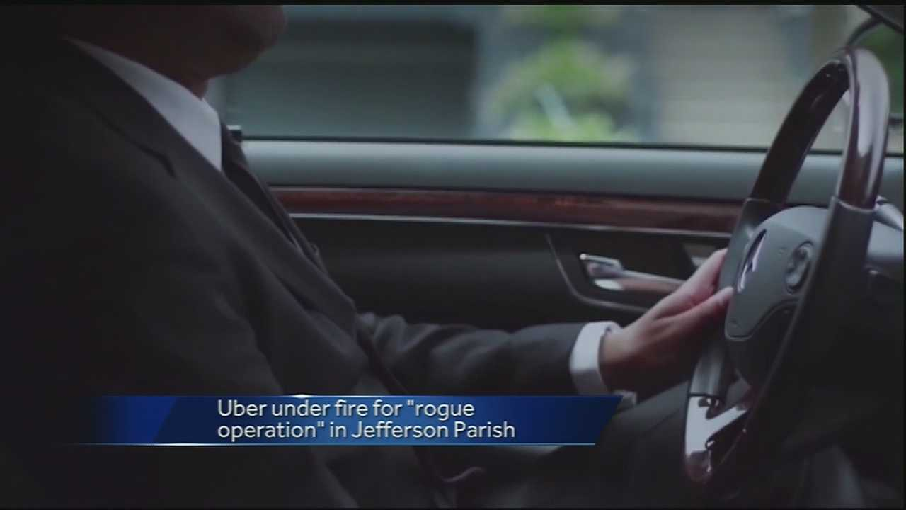 Uber is under fire and under investigation after the company announced last week that it is now operating in Jefferson Parish.