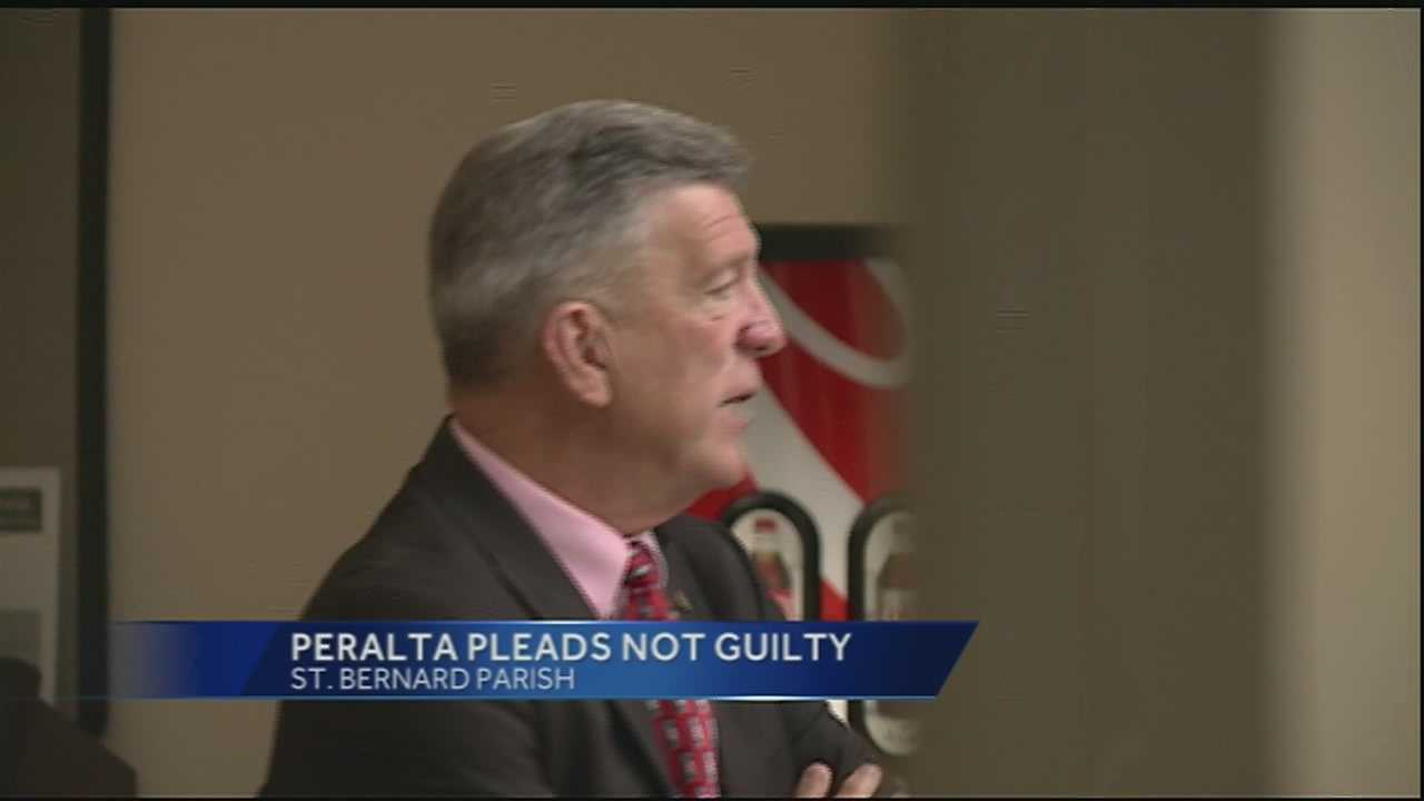 St. Bernard Parish President Dave Peralta pleaded not guilty Wednesday to the 22 charges against him during his arraignment.