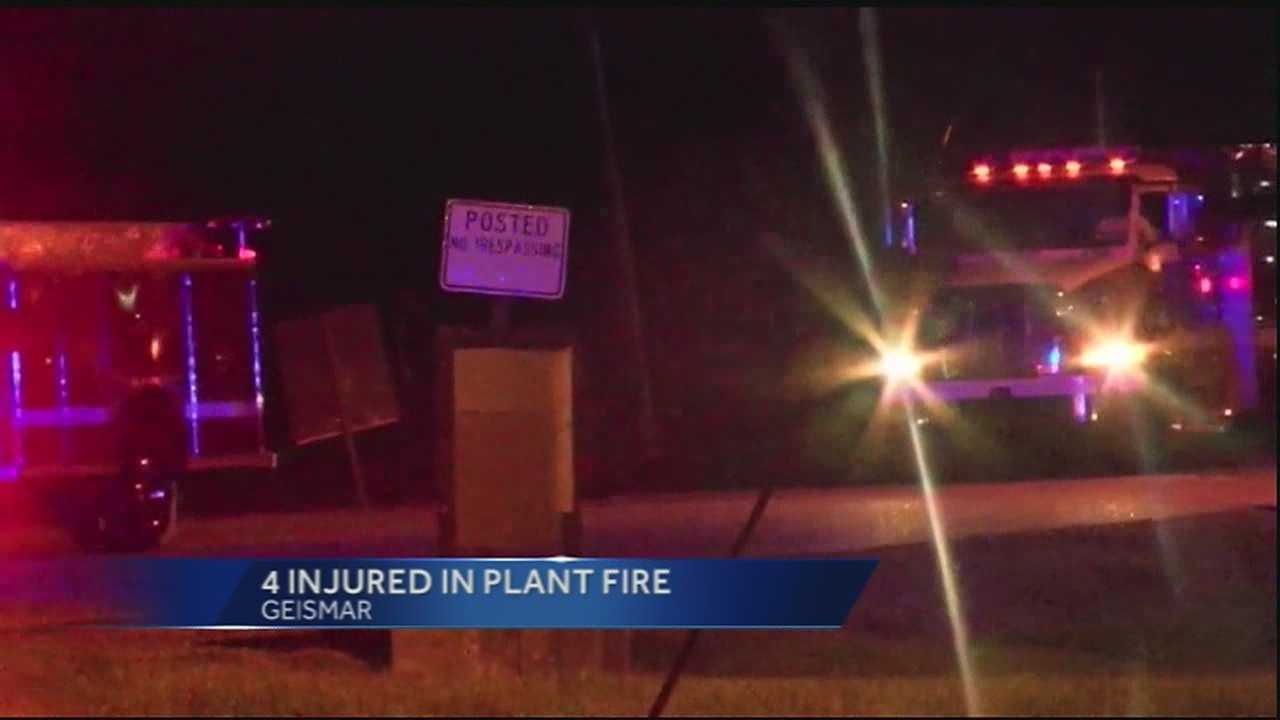 Four people were taken to a hospital Thursday night after a fire at a plant in Geismar.