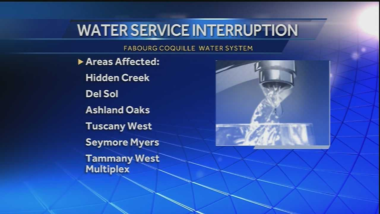 Several Northshore areas outside of Mandeville will not have water service overnight Wednesday.