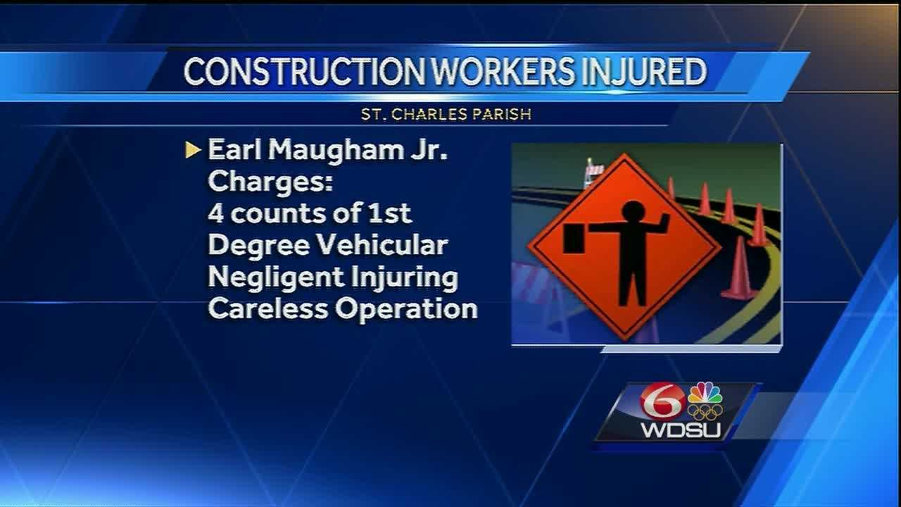 Four highway construction workers were injured when a suspected drunken driver crashed into a truck near them early Saturday in St. Charles Parish.