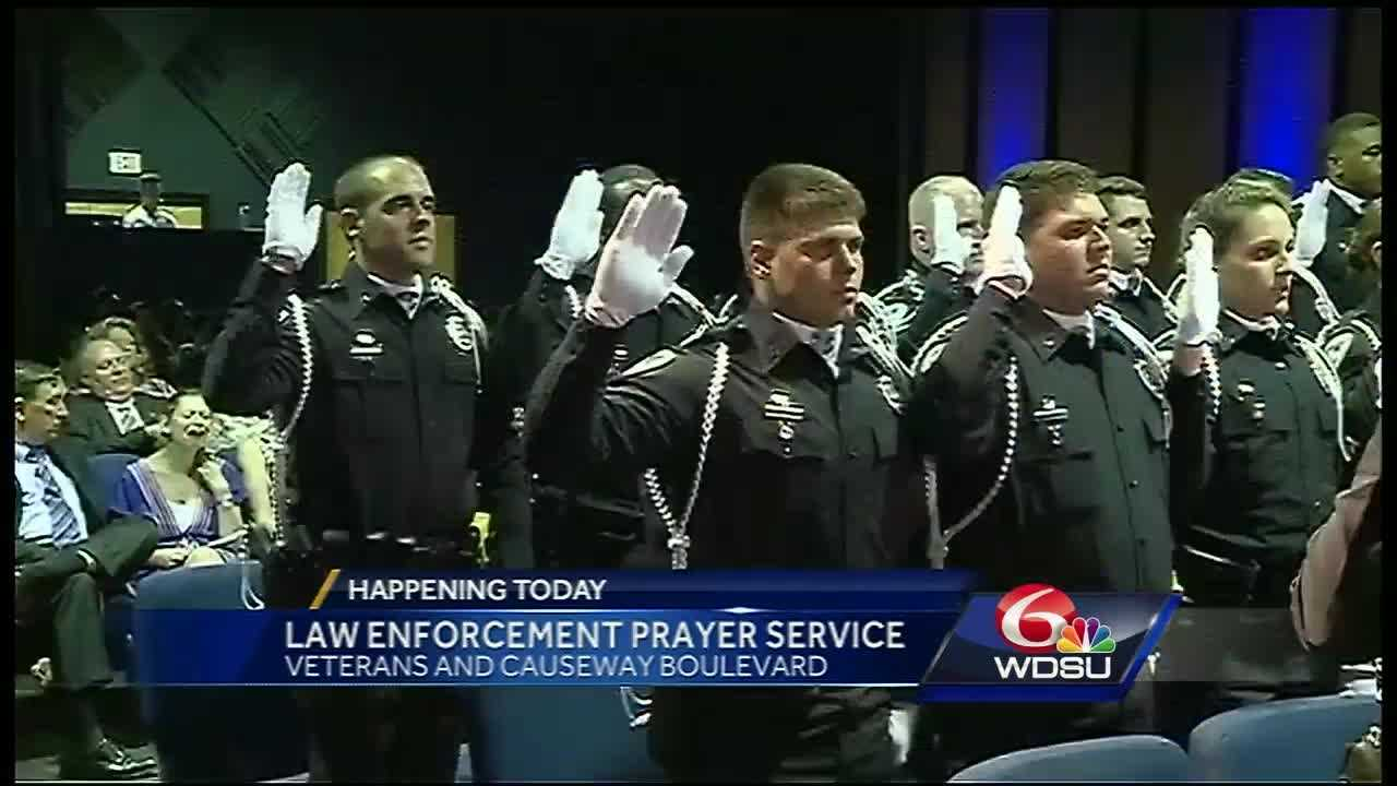 A prayer service  will be held in Metairie at the Jefferson Parish Law Enforcement Memorial at the intersection of Veterans and Causeway Blvd.