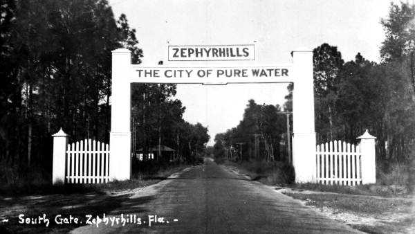 Zephyrhills (Pasco County): The name calls attention to the cooling breezes that blow over the hills in this slice of Florida. The gate to the city of Zephyrhills is shown in this 1920 picture.