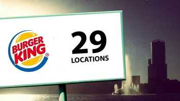 Burger King boasts a whopping 29 locations.