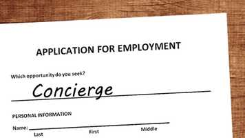 Concierges: These jobs take sixth place in the area.