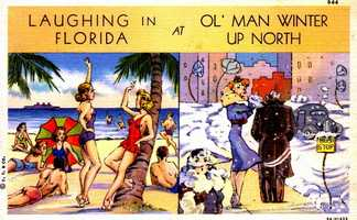 This 1938 postcard was made for people to send their friends in relatives up north.