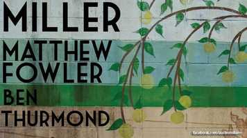 Local music: Austin Miller, Matthew Fowler and Ben Thurmond are putting on a local show at Will's Pub on Mills Avenue in Orlando on Saturday night at 9 p.m.