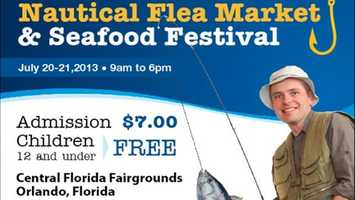 Nautical Flea Market: A nautical sale and seafood festival takes to Orlando's Central Florida Fairgrounds all weekend from 9 a.m. to 6 p.m. Boats and fishing equipment will be on sale. Tickets are $7.